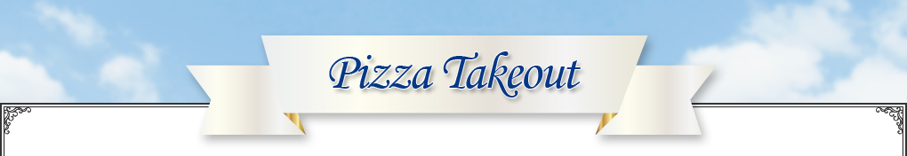 Pizza Takeout